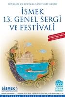 İsmek 13. Geleneksel Sergi Ve Festivali