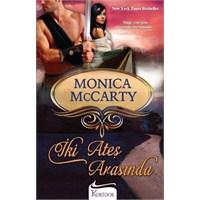 Monica Mccarty - İki Ateş Arasında