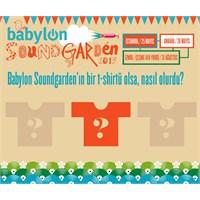 Babylon Soundgarden T-shirt Tasarım Yarışması