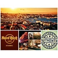 Hard Rock, İstanbul'a Dönüyor