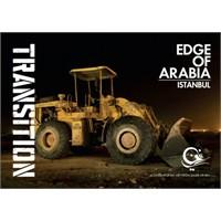 Edge Of Arabia – Transition Başladı
