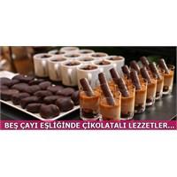Beş Çayına Eşlik Edecek Çikolatalı Lezzetler...