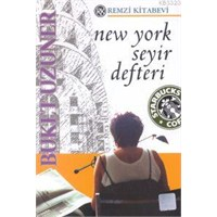 New York Seyir Defteri, Buket Uzuner