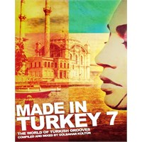 Made İn Turkey 7 Çıkıyor!
