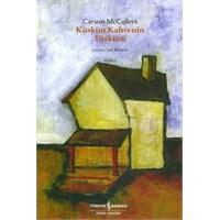 Carson Mccullers- Küskün Kahvenin Türküsü