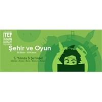 """Tanpınar Edebiyat Festivali 'nde """"Şehir Ve Oyun"""""""