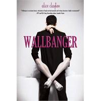 Yorum: Wallbanger – Alice Clayton