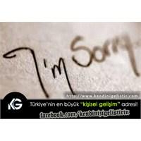 Teşekkür Etmek De Özür Dilemek De İnsanı Yüceltir