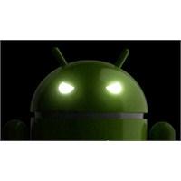 Android İçin En Büyük Kabus!