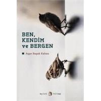 Okuduklarım #3: Ben, Kendim Ve Bergen - Ayşe Başak