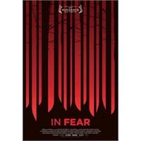 İlk Bakış: İn Fear