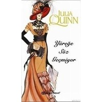 Julia Quinn - Yüreğe Söz Geçmiyor