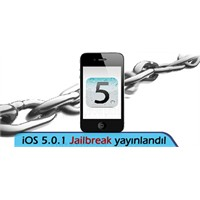 """Ve İos 5.0.1 """"Jailbreak"""" Yayınlandı"""