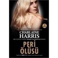 Charlaine Harris - Dead And Gone/peri Ölüsü