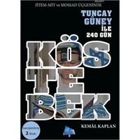 Köstebek , Tuncay Güney - Kemal Kaplan