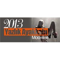 Yazlık Ayakkabı Modelleri 2013