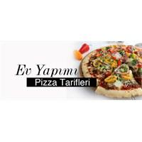 Ev Yapımı Pizza Tarifleri