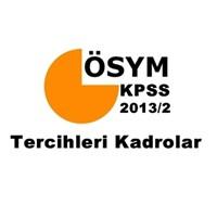 Kpss 2013/2 Tercihleri, Kadrolar, Atama Süreci