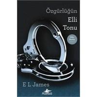 E.L.James - Özgürlüğün Elli Tonu