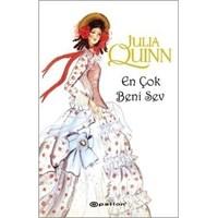 Julia Quinn - En Çok Beni Sev