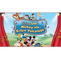 Disney Live! Mickey'in Çılgın Yolculuğu