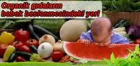 Organik Gıdaların Bebek Beslenmesindeki Yeri