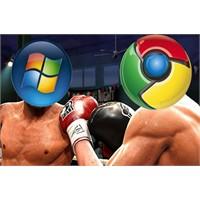 Microsoft, Chrome'u Virus Olarak Algıladı
