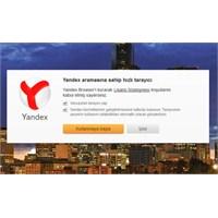 Yandex Browser İle 1 Hafta