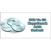 Dvd Ve Cd Kopyalamak Artık Serbest