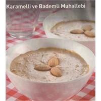 Karamelli Ve Bademli Muhallebi Tarifi