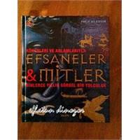 Kütüphanemden: Efsaneler& Mitler