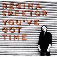 """Yeni Şarkı: Regina Spektor """"You've Got Time"""""""