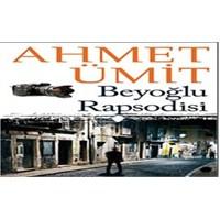 """""""Beyoğlu Rapsodisi – Ahmet Ümit"""""""