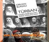 Haftanın Kıtabı... Turban Kadın Sorunu Mu, Erkek S
