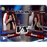 O Ses Türkiye – Düello : Buse & Gizem