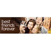 Best Friends Forever İptal Gibi
