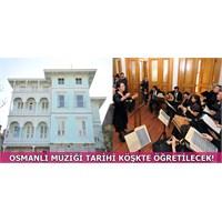 Osmanlı Müziği Mirgün Köşkü'nde Öğretilecek!