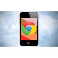 Google Chrome Artık İos'ta