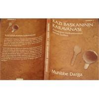 Kazı Başkanının Karavanası - Muhibbe Darga