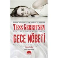 Kitap Yorumu: Gece Nöbeti - Tess Gerritsen
