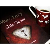 Gölge Hırsızı- Marc Levy- Okudum