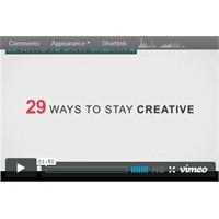 Yaratıcılığınızı Kalıcı Kılmak İçin 29 Yol [Video]