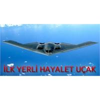 Hayalet Uçağımız Bor Madeni İle Kaplanacak!!!