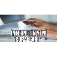 İnternetin Yeni Kuralları