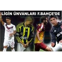 """Süper Ligin """"En""""Leri"""