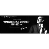 10 Kasım 1938 Atam Seni Özlüyoruz