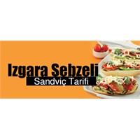 İzgara Sebzeli Sandviç Tarifi