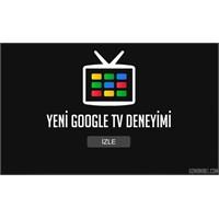 Google Tv Yayında