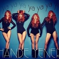 Hande'yi Hande Yener: Ya Ya Ya