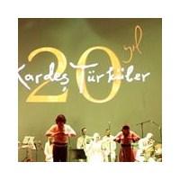 Kardeş Türküler 20 Yaşında!